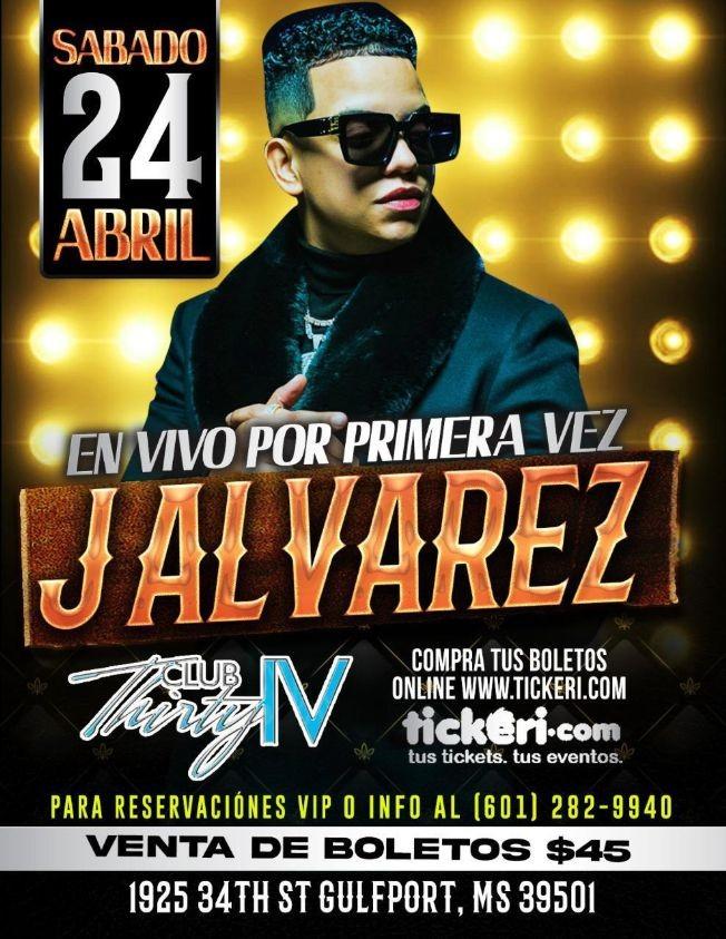 Flyer for Por primera vez en Club Thirty IV: J Alvarez en Concierto!