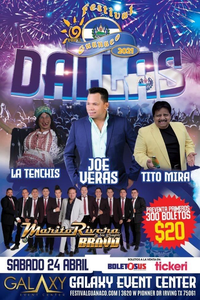 Flyer for Festival Guanaco 2021 en Dallas: Joe Veras, Tito Mira, Marito Rivera y su Grupo Bravo, La Tenchis y mas!
