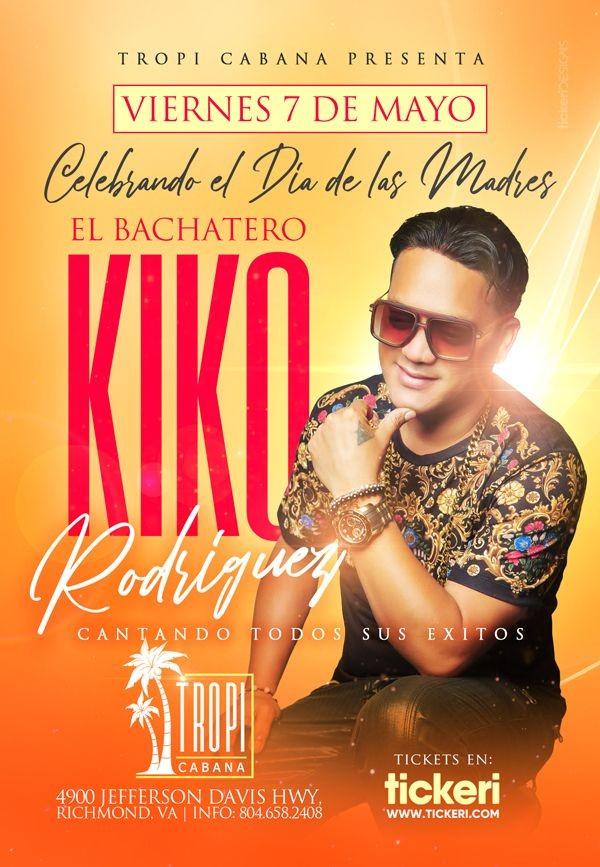 Flyer for Celebrando el Dia de las Madres: Kiko Rodriguez en Concierto!