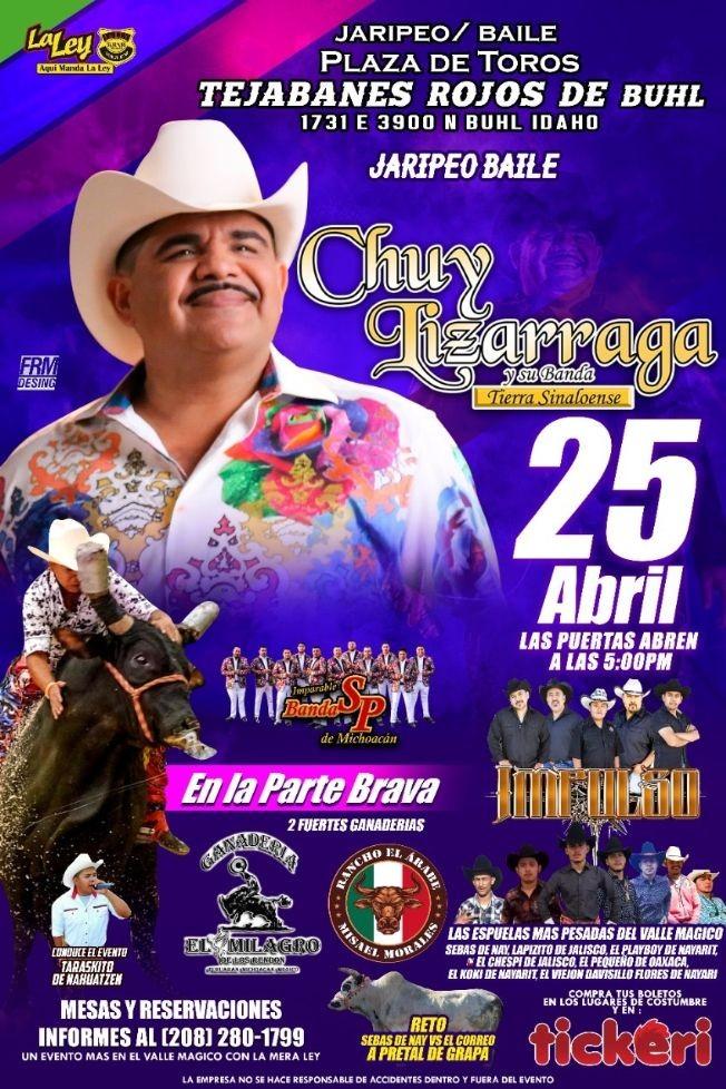 Flyer for Gran Jaripeo / Baile con Chuy Lizarraga y su Tierra Sinaloense, Imparable Banda SP de Michoacan, Impulso y mas!
