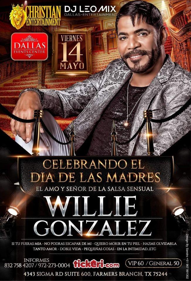 Flyer for WILLIE GONZALEZ CELEBRANDO EL DÍA DE LAS MADRES