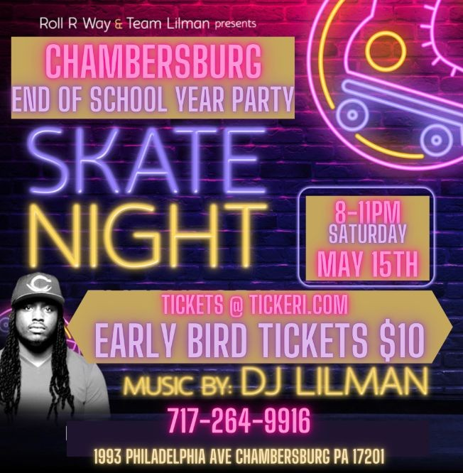 Flyer for DJ LILMAN CHAMBERSBURG END OF THE SCHOOL YEAR PARTY