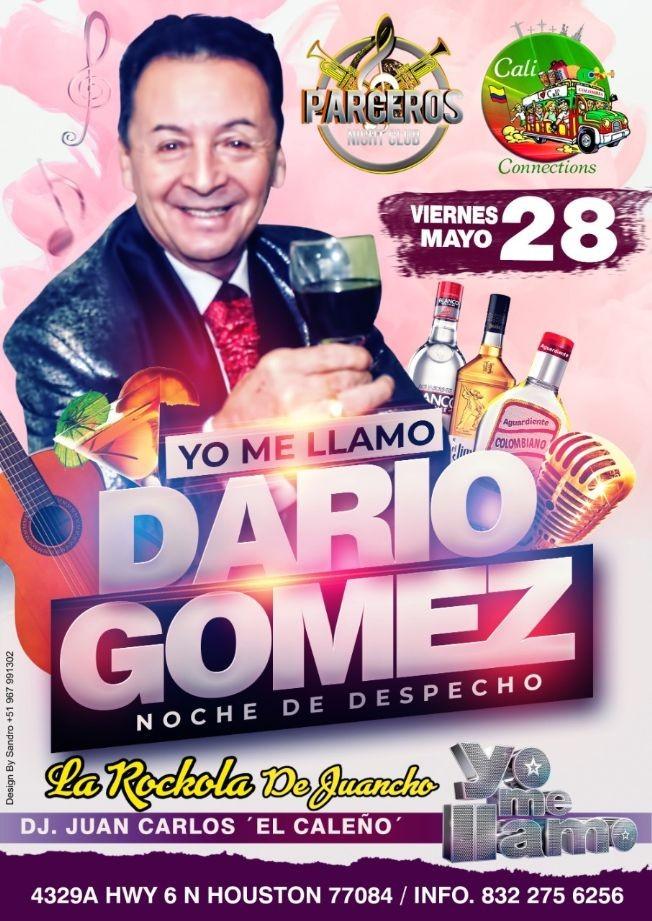 Flyer for Yo me llamo Dario Gomez 'Noche de Despecho'