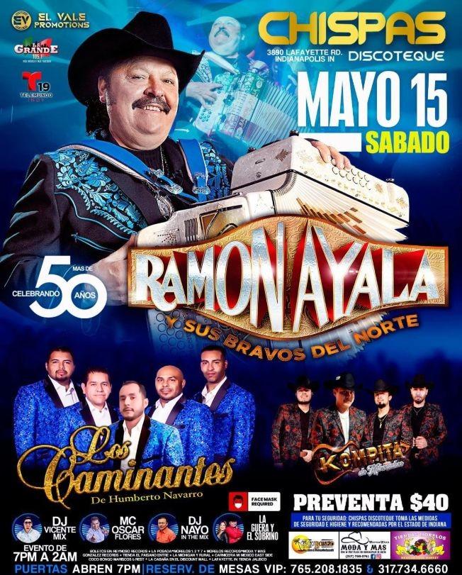 Flyer for Ramon Ayala y sus Bravos del Norte, Los Caminantes de Humberto Navarro y Kompita en Vivo!