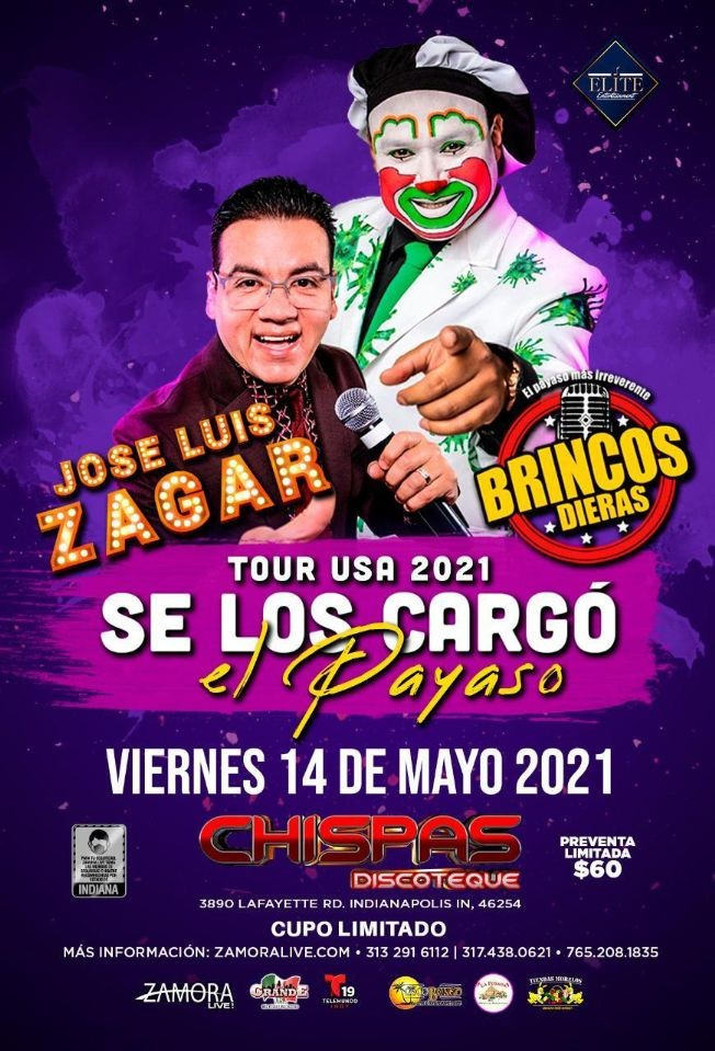 Flyer for Jose Luis Zagar y El Payaso Brincos Dieras Tour 2021 Se Los Cargo el Payaso!