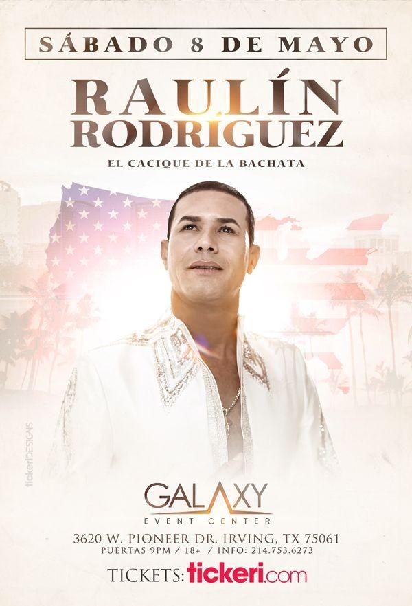 Flyer for RAULIN RODRIGUEZ EN DALLAS FECHA CONFIRMADA
