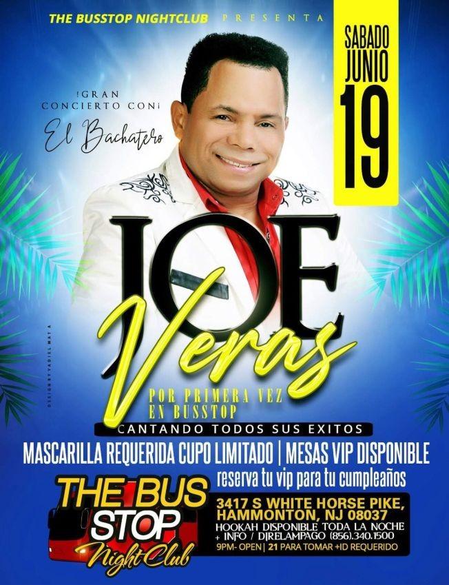 Flyer for Joe Veras en Concierto en The Bus Stop de Hammonton!