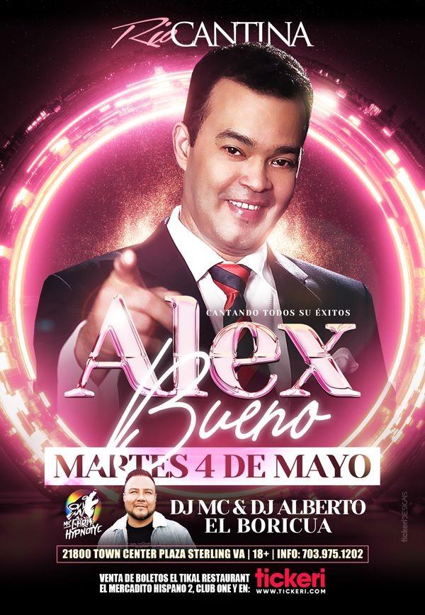 Flyer for Alex Bueno en Concierto en Rio Cantina!