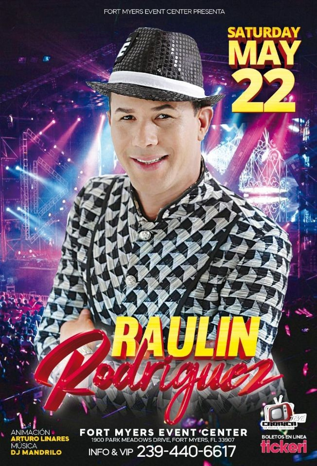 Flyer for RAULIN RODRIGUEZ  EN FORT MYERS EVENT CENTER