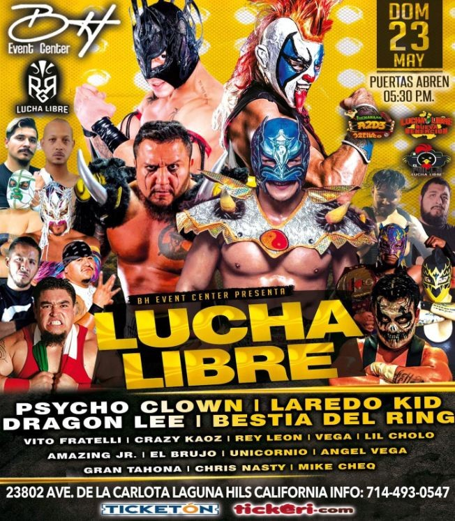 Flyer for Lucha Libre con Psycho Clown, Laredo Kid, Dragon Lee, Bestia del Ring y Muchos Mas!