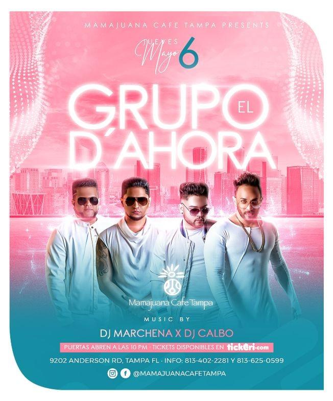 Flyer for El Grupo D Ahora live at Mamajuana Cafe Tampa