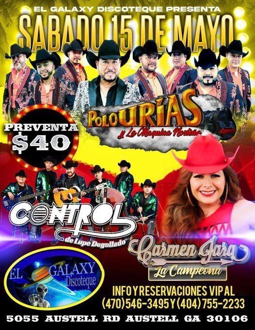 Flyer for Polo Urias y la Maquina Norteña, Control  de Lupe Degollado y Carmen Jara La Campeona en Vivo!