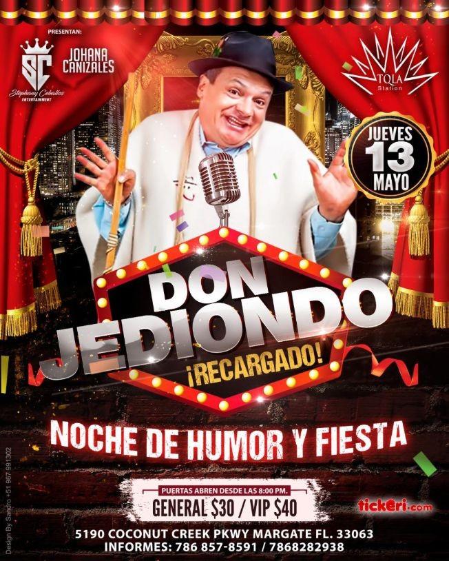 Flyer for Don Jediondo, Recargado! Noche de Humor y Fiesta!