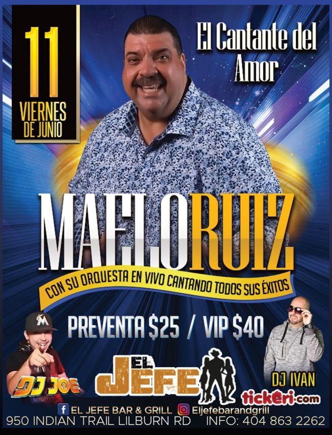 Flyer for El Cantante del Amor: Maelo Ruiz y Orquesta en Vivo!