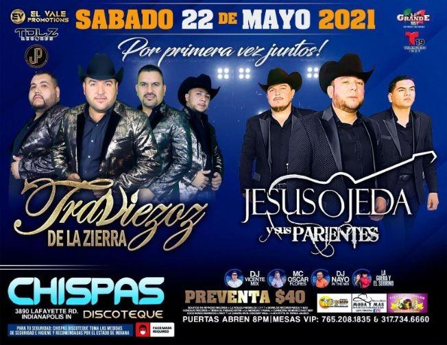 Flyer for Traviezoz de la Zierra y Jesus Ojeda y Sus Parientes en Vivo!