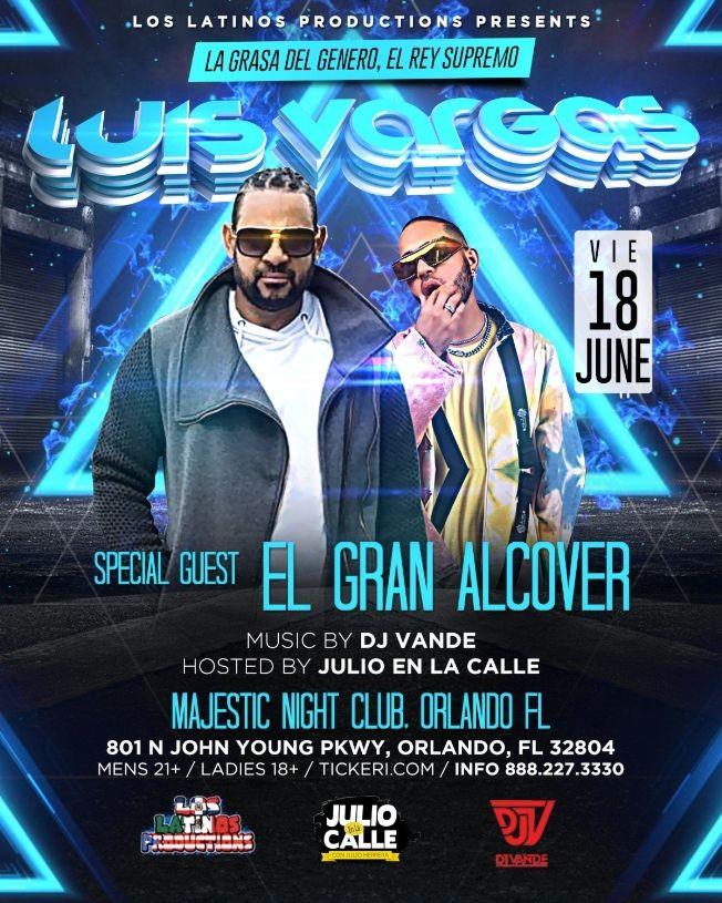 Flyer for Special Father's Day Weekend Concert with Luis Vargas, and special guest, El Gran Alcover, With music by DJ Vande.