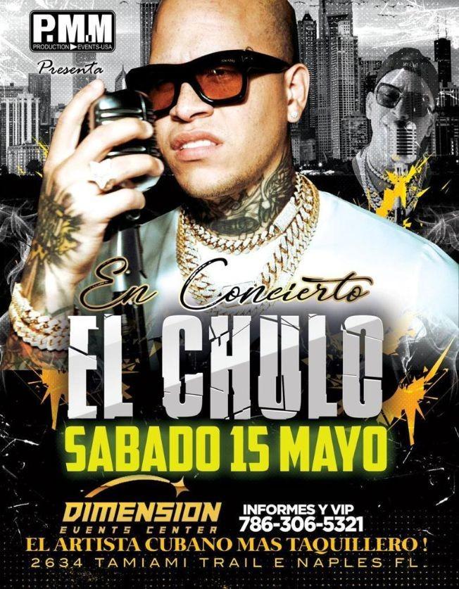 Flyer for El Chulo en Concierto en Dimension Event Center!