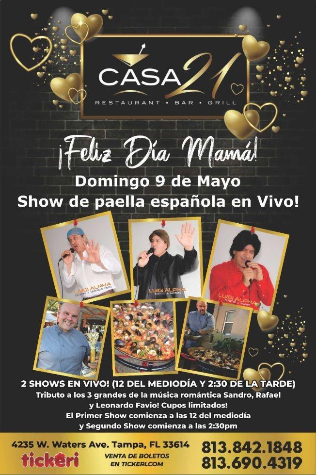 Flyer for Feliz Dia Mama Show de Paella Española en Casa 21!