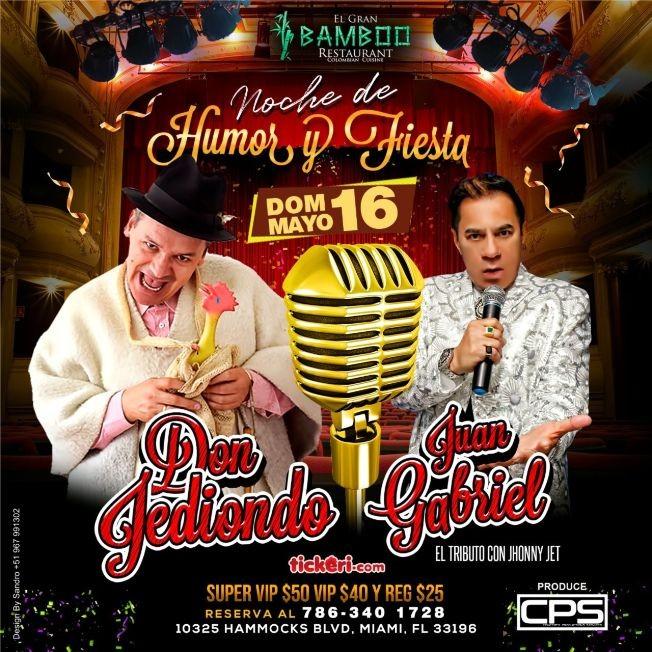 Flyer for Noche de Humor y Fiesta con Don Jediondo y Tributo a Juan Gabriel en Vivo!