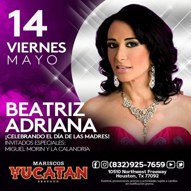 Flyer for Celebrando el Dia de las Madres: Beatriz Adriana en Vivo!