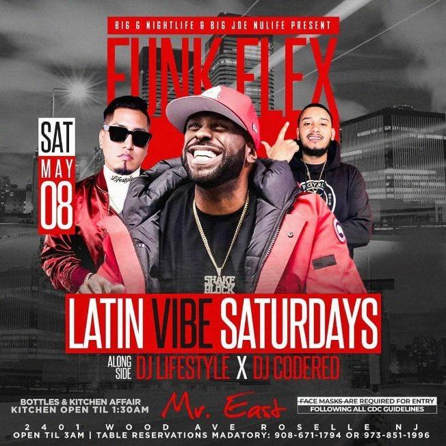 Flyer for Latin Vibe Fridays Funkflex Live At Mister East