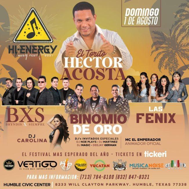 Flyer for Hi Energy Music Fest con Hector Acosta, BXS Bryndis por Siempre, Binomio de Oro, Dj Carolina, Las Fenix y mas!
