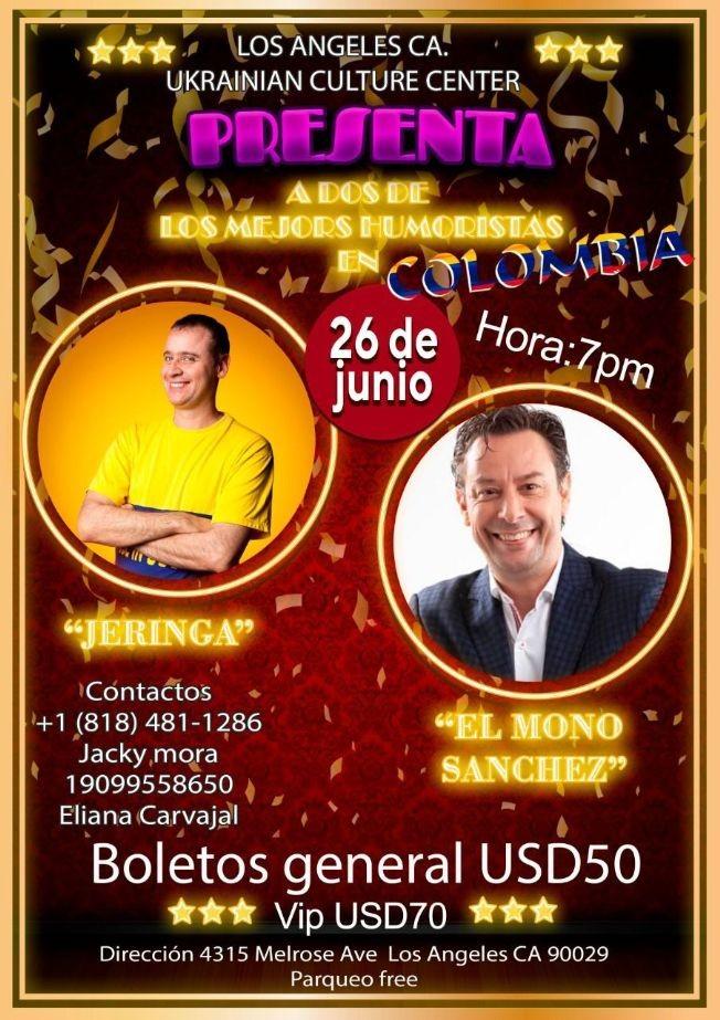 """Flyer for Humor desde Colombia con """"Jeringa y El Mono Sanchez"""" en Vivo!"""