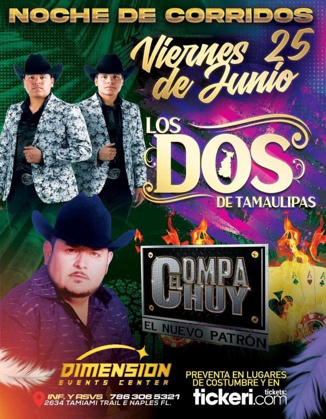 Flyer for Los Dos de Tamaulipas y El Compay Chuy en Vivo!