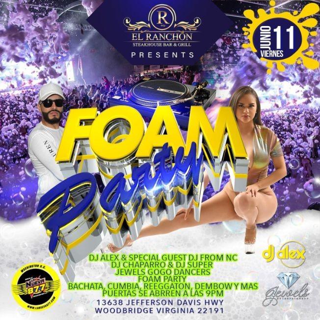 Flyer for Foam Party en El Ranchon de Woodbridge!
