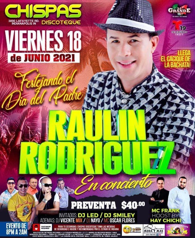 Flyer for Raulin Rodriguez en Concierto en Chispas Discoteque!