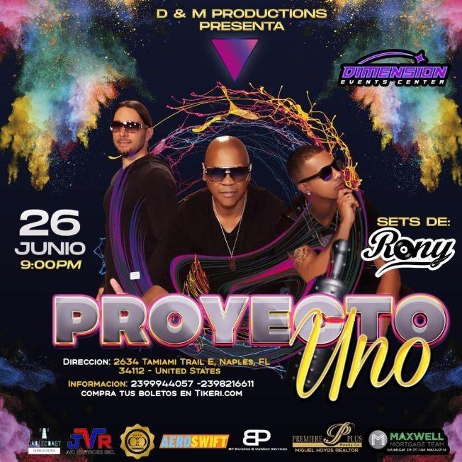 Flyer for Proyecto Uno en Vivo en Dimension Event Center!