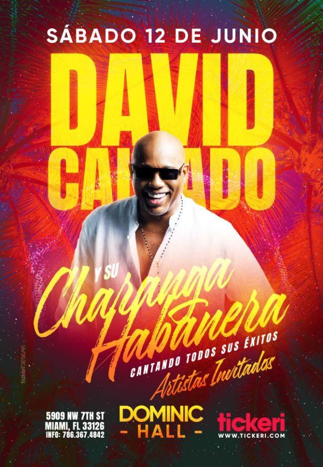 Flyer for Miami llega David Calzado y su Charanga Habanera Unico Concierto
