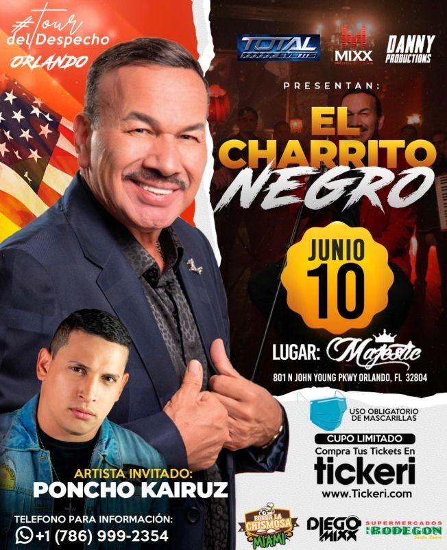 Flyer for El Charrito Negro en Vivo! Tour Del Despecho ORLANDO en Majestic Nightclub