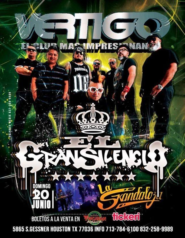 Flyer for El Gran Silencio en Vivo en Vertigo Night Club!