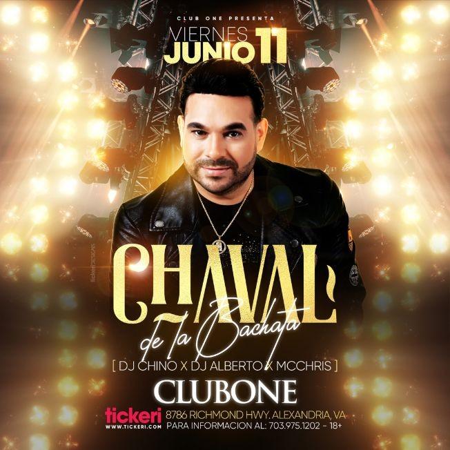 Flyer for El Chaval de la Bachata en Concierto en Club One!