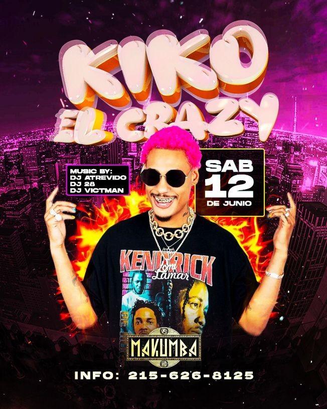 Flyer for Kiko El Crazy en Vivo en Terraza Makumba!