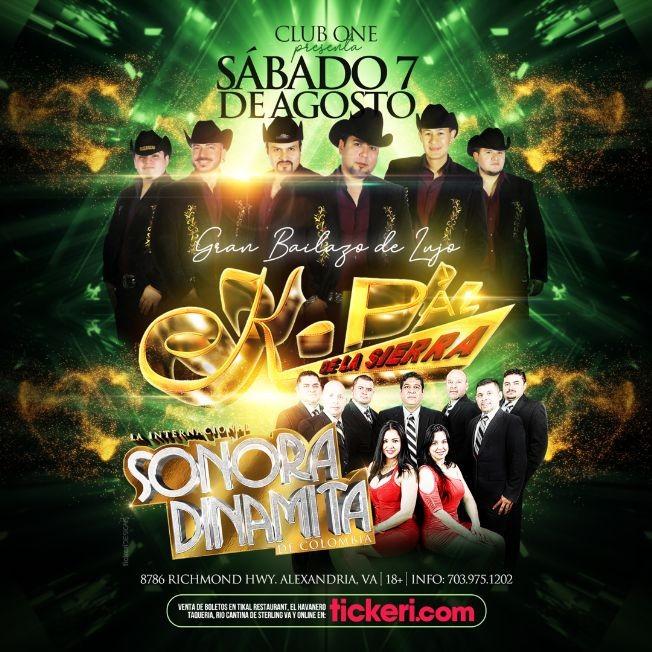 Flyer for K-Paz de la Sierra y La Internacional Sonora Dinamita en Club One! POSTPONED