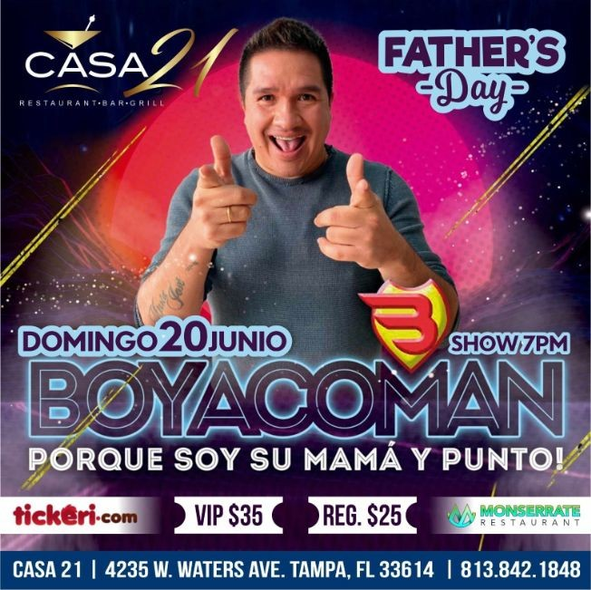 """Flyer for Celebra el Dia del Padre con Boyacoman """"Porque Soy Su Mama y Punto"""" en Vivo!"""
