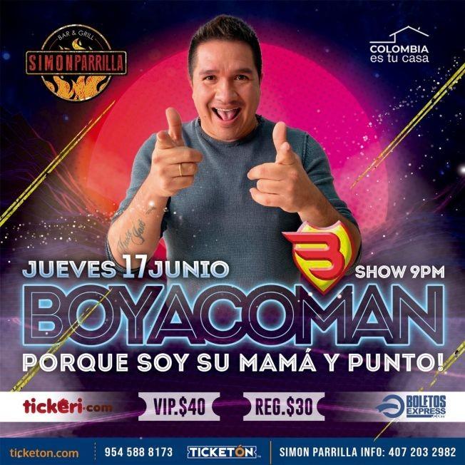 """Flyer for Comedia desde Colombia con Boyacoman """"Porque Soy Su Mama y Punto"""" en Orlando!"""