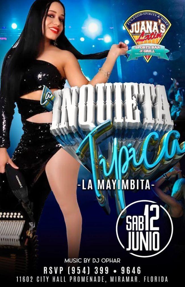 """Flyer for La Inquieta Tipica """"La Mayimbita"""" en Vivo!"""