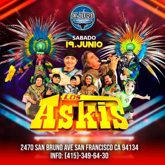 Flyer for Los Askis en Concierto en El Toro Nightclub!