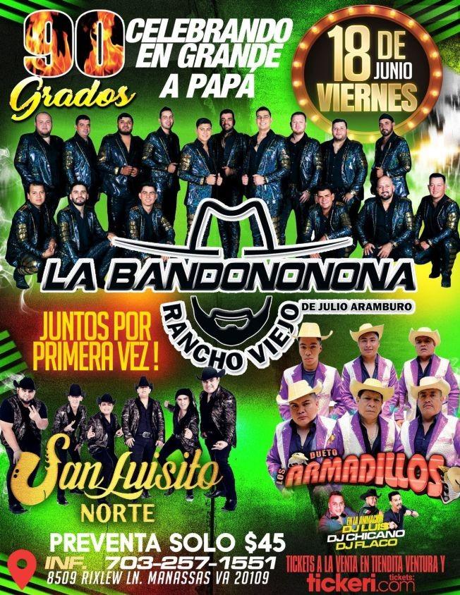 Flyer for Celebrando en Grande a Papa: La Bandononona Rancho Viejo, San Luisito Norte y Dueto Los Armadillos en Vivo!