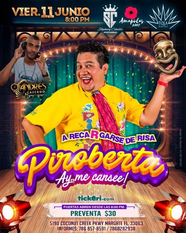Flyer for Piroberta en Vivo!
