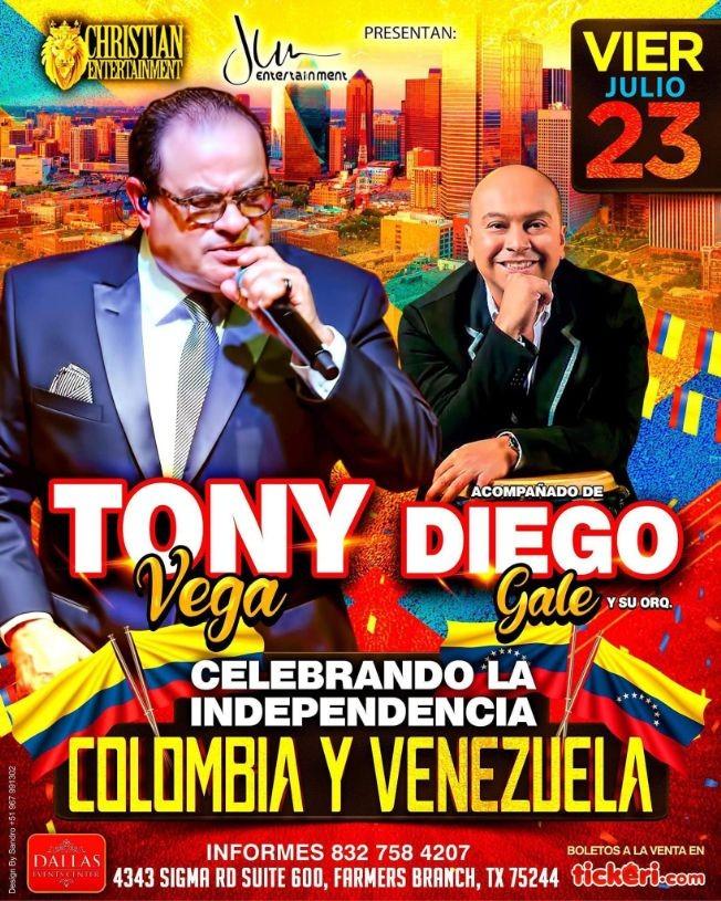 Flyer for TONY VEGA Celebrando la Independencia de COLOMBIA y VENEZUELA