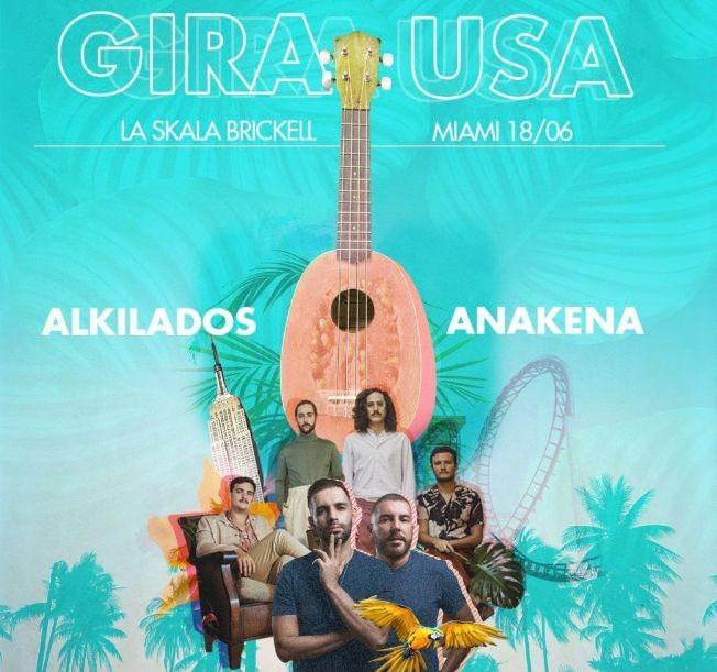 Flyer for Gira USA: Alkilados y Anakena en Vivo!