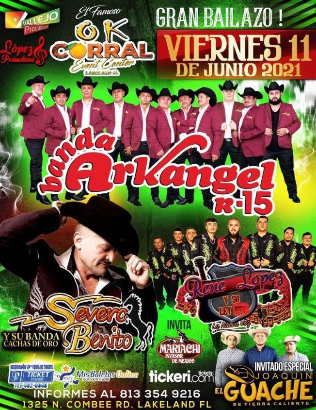 Flyer for Gran Bailazo con Banda Arkangel R-15, Severo Benito, Rene Lopez y Su Ley y Joaquin El Guache en OK Corral!