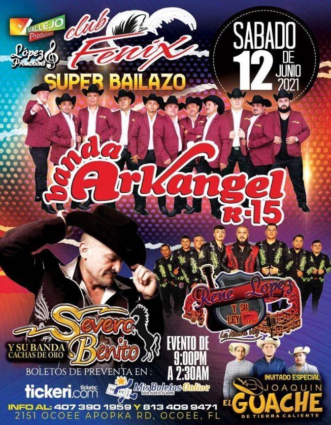 Flyer for Gran Bailazo con Banda Arkangel R-15, Severo Benito, Rene Lopez y Su Ley y Joaquin El Guache en Club Fenix!