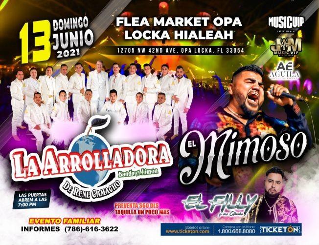 Flyer for La Arrolladora Banda El Limon, El Mimoso y El Filly!