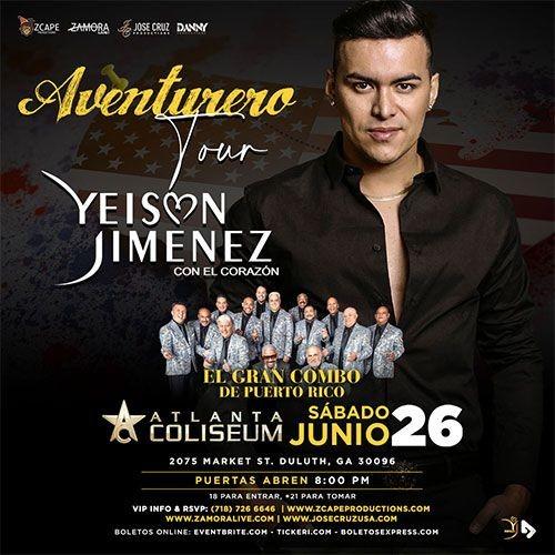 "Flyer for YEISON JIMÉNEZ CON EL GRAN COMBO DE PUERTO RICO "" AVENTURERO TOUR "" ATLANTA"