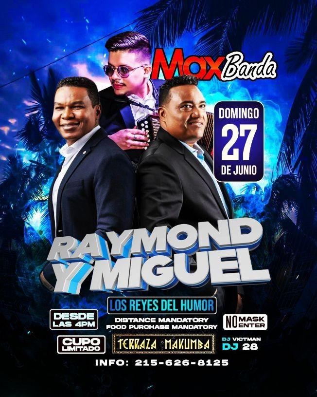 Flyer for Los Reyes del Humor: Raymond & Miguel y Max Banda en Vivo en Makumba Philly!